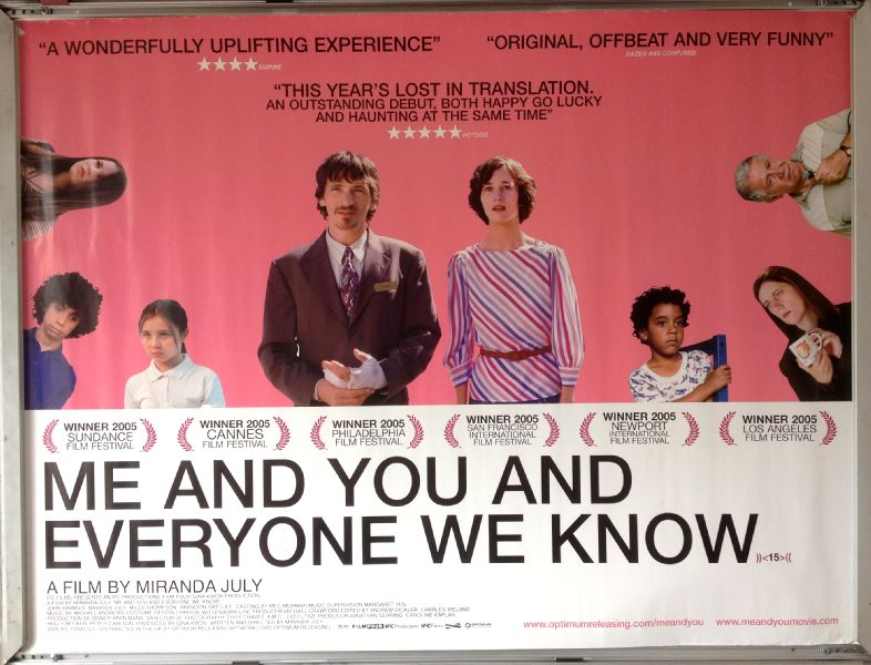 Cinema Poster: ME AND YOU AND EVERYONE WE KNOW 2005 (Quad) John Hawkes Miranda July